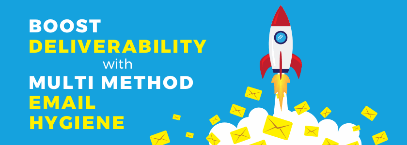 Boost Deliverability with Multi-Method Email Hygiene