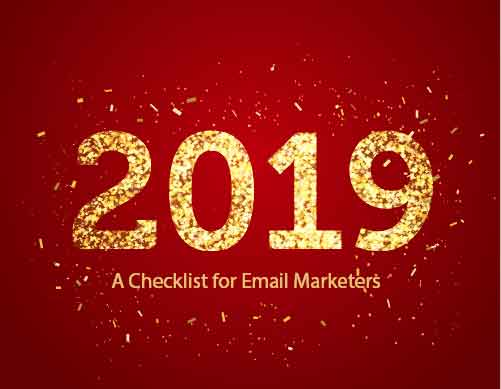 2019: A Checklist for Email Marketers