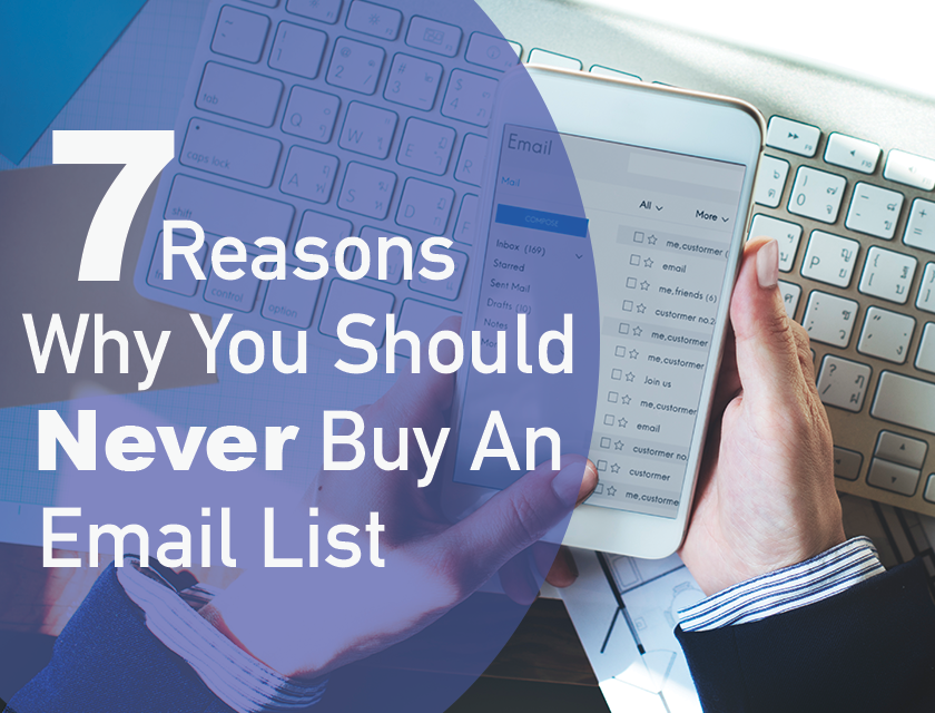 7 Reasons Why You Should Never Buy an Email List
