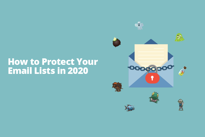 How to Protect Your Email Lists in 2020