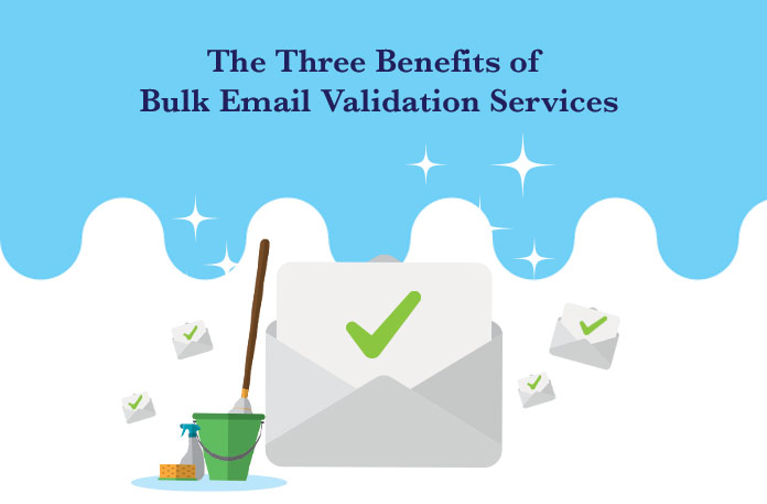 3 Benefits of a Bulk Email Validation Service