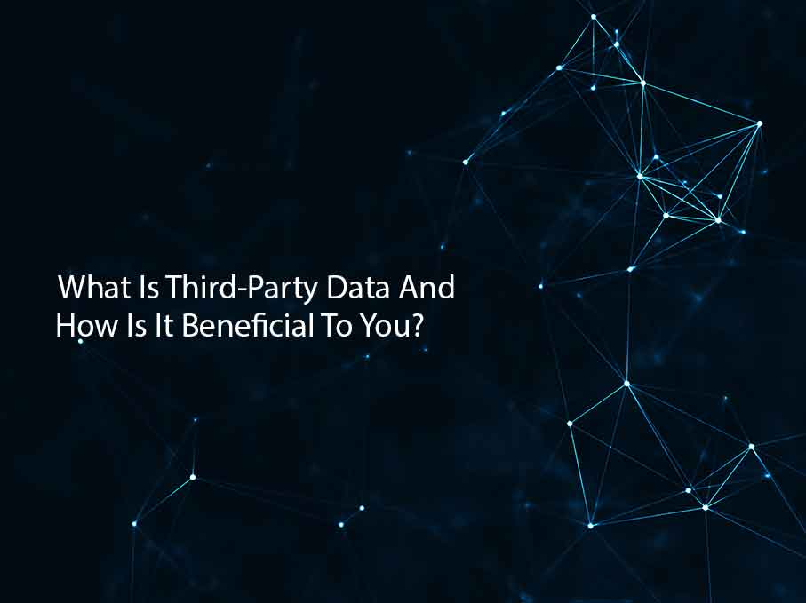 Third-Party Data and How it Benefits Marketers