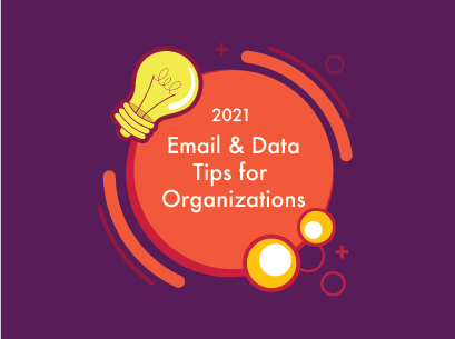 7 Email and Data Tips Organizations Should Focus on in 2021