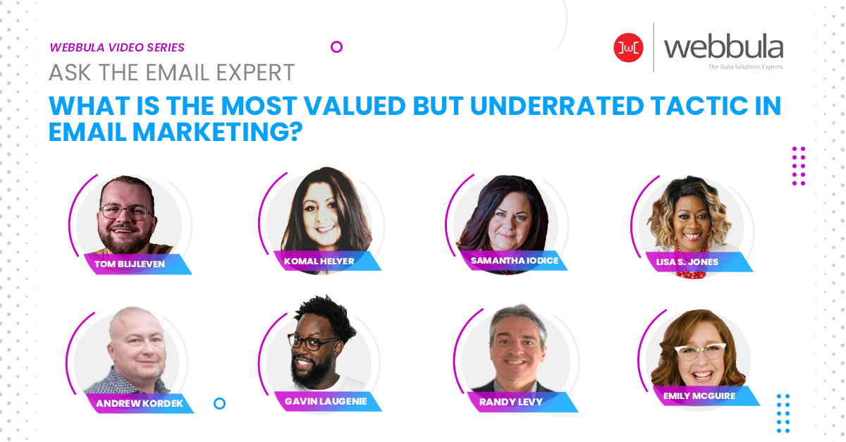 Ask the Experts: Most Valued but Underrated Tactic in Email Marketing